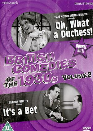 Rent British Comedies of the 1930's: Vol.2 (aka My Old Duchess / It's a Bet) Online DVD & Blu-ray Rental