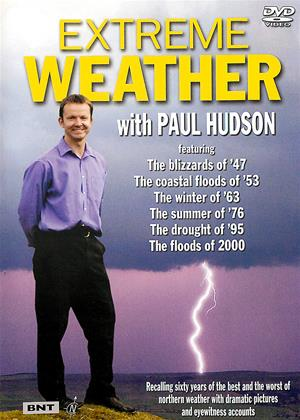 Rent Extreme Weather with Paul Hudson Online DVD & Blu-ray Rental