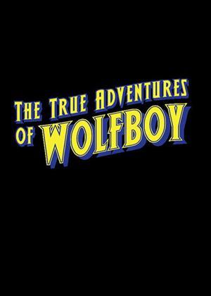 Rent The True Adventures of Wolfboy Online DVD & Blu-ray Rental