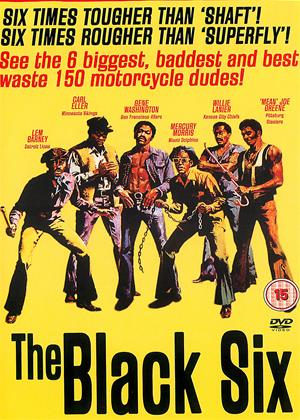 Rent The Black Six (aka The Black 6) Online DVD & Blu-ray Rental