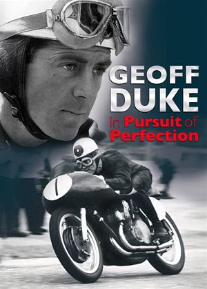 Rent Geoff Duke: In Pursuit of Perfection Online DVD & Blu-ray Rental