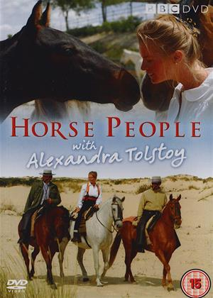Rent Horse People with Alexandra Tolstoy Online DVD & Blu-ray Rental