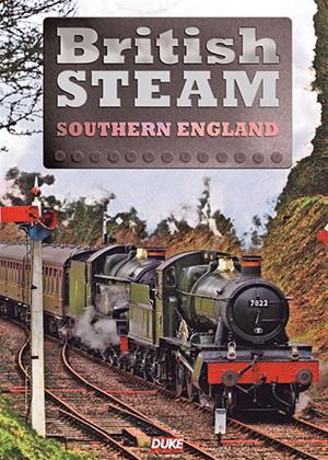 Rent British Steam in Southern England Online DVD & Blu-ray Rental