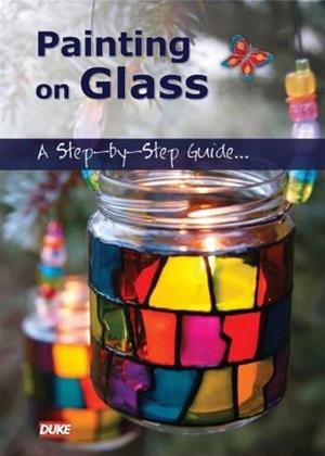 Rent Painting on Glass: A Step-by-Step Guide (aka Painting on Glass: An Instructional Guide) Online DVD & Blu-ray Rental