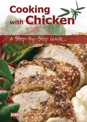 Rent Cooking with Chicken: A Step-by-Step Guide (aka Cooking with Chicken: An Instructional Guide) Online DVD & Blu-ray Rental
