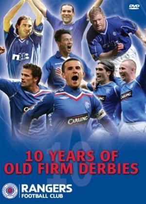Rent 10 Years of Old Firm Derbies: Rangers Online DVD & Blu-ray Rental