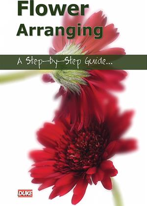 Rent Flower Arranging: A Step-by-Step Guide (aka Flower Arranging: An Instructional Guide) Online DVD & Blu-ray Rental
