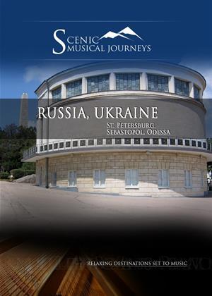Rent A Musical Journey: Russia and Ukraine (aka A Musical Journey: Russia and Ukraine: St. Petersburg, Sebastopol and Odessa) Online DVD & Blu-ray Rental