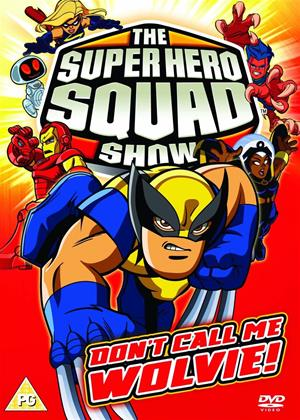 Rent The Super Hero Squad Show: Don't Call Me Wolvie! Online DVD & Blu-ray Rental