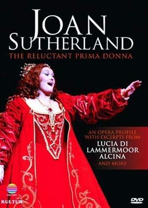 Rent Joan Sutherland: The Reluctant Prima Donna Online DVD & Blu-ray Rental