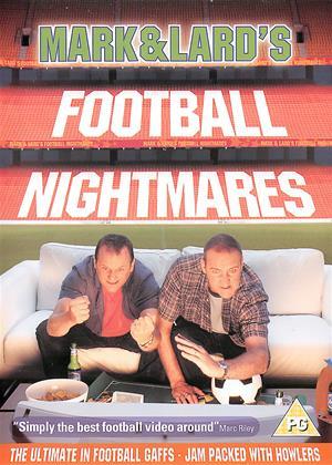 Rent Mark and Lard's Football Nightmares (aka Mark and Lard: Football Nightmares) Online DVD & Blu-ray Rental
