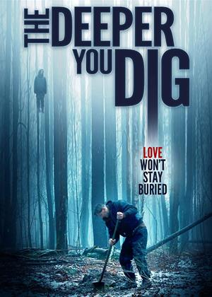 Rent The Deeper You Dig Online DVD & Blu-ray Rental