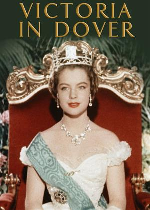 Rent Victoria in Dover (aka Mädchenjahre einer Königin / The Story of Vickie / The Pursuit and Loves of Queen Victoria) Online DVD & Blu-ray Rental