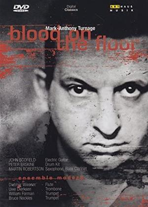 Rent Blood on the Floor: Mark Anthony Turnage (aka Turnage: Blood On The Floor) Online DVD & Blu-ray Rental