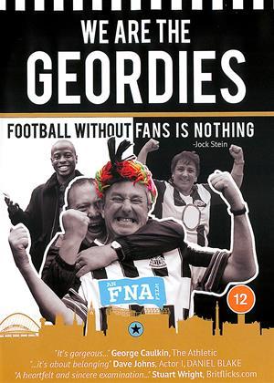 Rent We Are the Geordies (aka We Are The Geordies (The Newcastle United Fan Film)) Online DVD & Blu-ray Rental