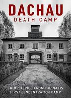 Rent Dachau: Death Camp (2021) film   CinemaParadiso.co.uk