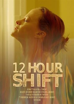 Rent 12 Hour Shift Online DVD & Blu-ray Rental