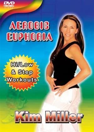 Rent Aerobic Euphoria with Kim Miller Online DVD & Blu-ray Rental