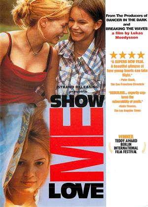 Rent Show Me Love (aka Fucking Åmål) Online DVD & Blu-ray Rental