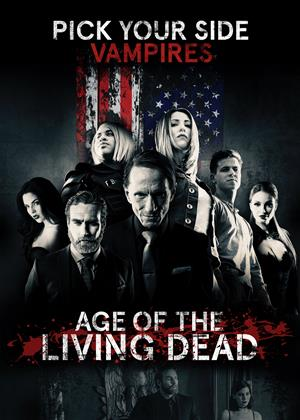 Rent Age of the Living Dead Online DVD & Blu-ray Rental