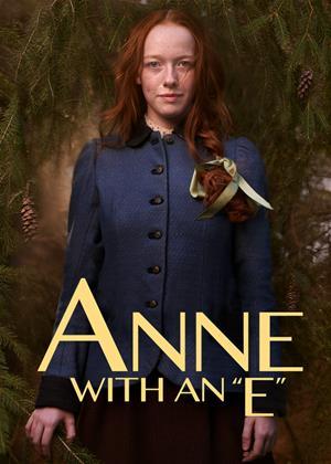 "Rent Anne with an ""E"" (aka Anne / Anne with an E) Online DVD & Blu-ray Rental"