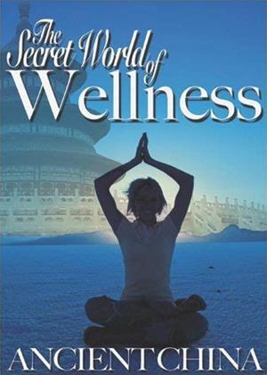 Rent Secret World of Wellness: Ancient China Online DVD & Blu-ray Rental