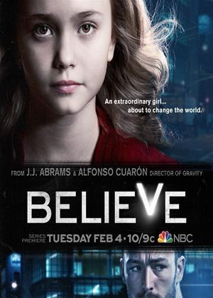Rent Believe: Series Online DVD & Blu-ray Rental