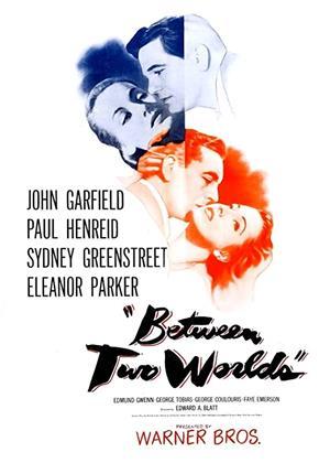 Rent Between Two Worlds (aka Outward Bound) Online DVD & Blu-ray Rental