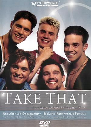 Rent Take That: From Zeros to Heroes: The Early Years Online DVD & Blu-ray Rental