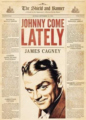 Rent Johnny Come Lately Online DVD & Blu-ray Rental