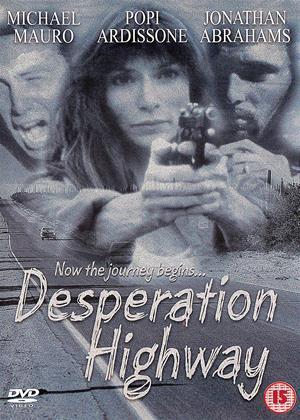 Rent Desperation Highway Online DVD & Blu-ray Rental