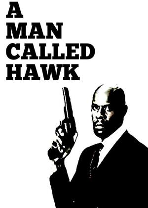 Rent A Man Called Hawk (aka Hawk) Online DVD & Blu-ray Rental