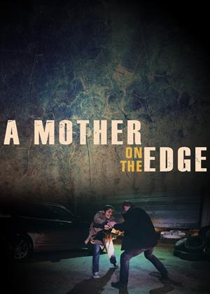 Rent A Mother on the Edge (aka Woman on the Brink) Online DVD & Blu-ray Rental