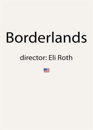 Rent Borderlands Online DVD & Blu-ray Rental