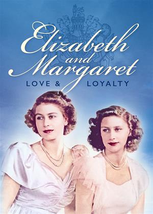 Rent Elizabeth and Margaret: Love and Loyalty Online DVD & Blu-ray Rental