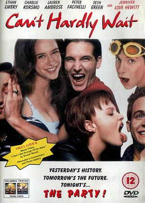 Rent Can't Hardly Wait Online DVD & Blu-ray Rental