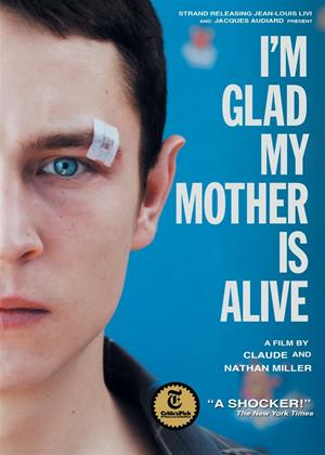 Rent I'm Glad My Mother Is Alive (aka Je suis heureux que ma mère soit vivante) Online DVD & Blu-ray Rental