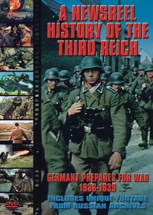 Rent Newsreel History of the Third Reich: Germany Prepares for War 1936 - 1939 Online DVD Rental