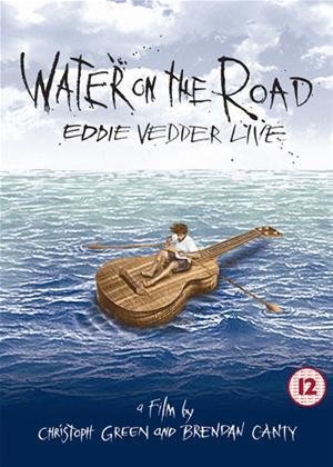 Rent Eddie Vedder: Water on the Road Online DVD Rental